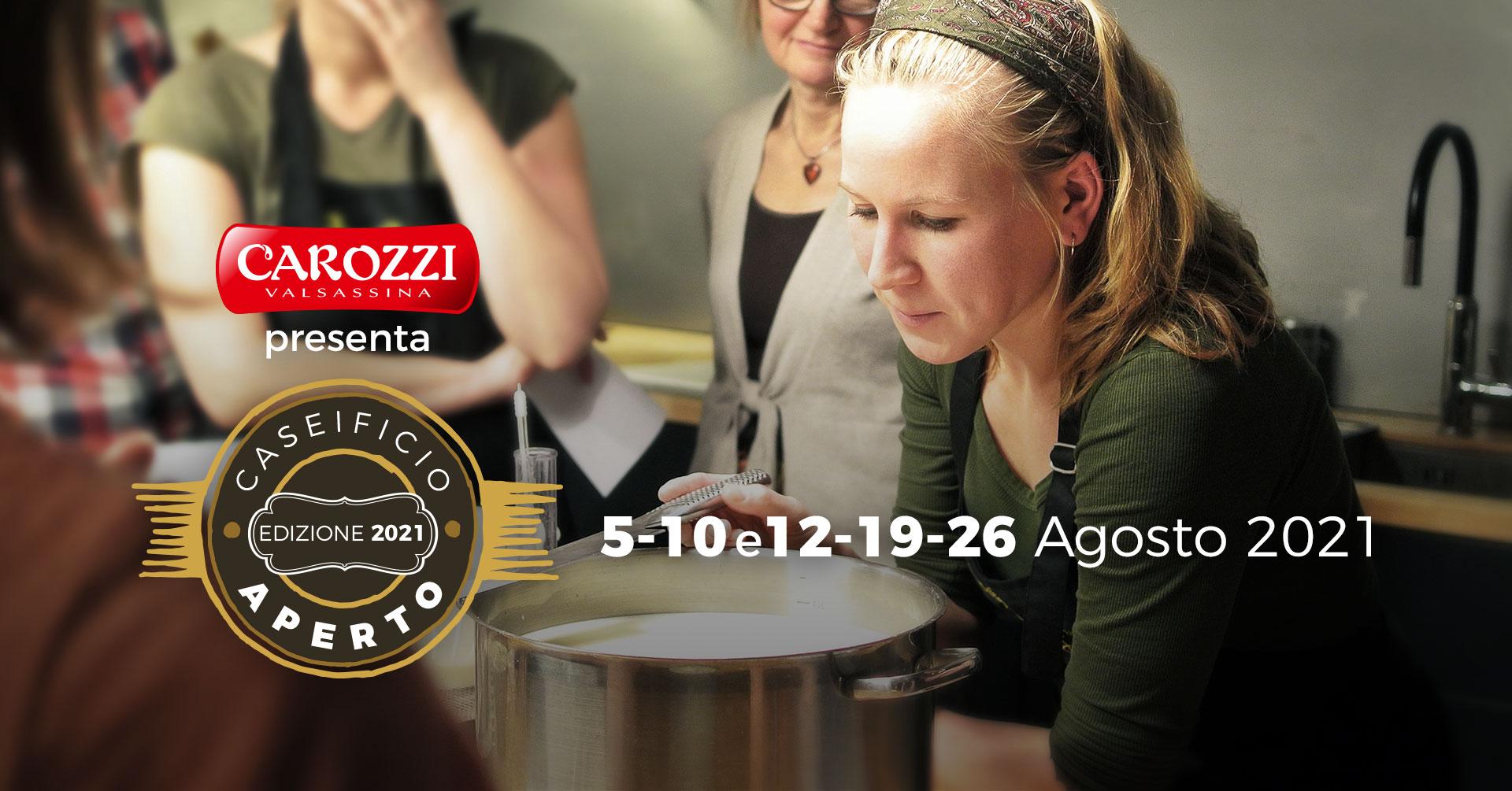 """Elenco delle date """"Caseificio Aperto"""" - 5/10/12/19/26 Agosto"""